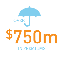 over 750 million in premiums